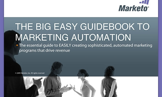 THE BIG EASY GUIDEBOOK TO MARKETING AUTOMATION